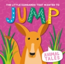 The Little Kangaroo That Wanted to Jump - Book