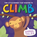 The Little Monkey That Wanted to Climb - Book