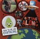 Getting Along : A Book About Peace - Book