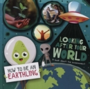 Looking after Your World (A Book About Environment) - Book