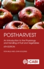 Postharvest : An Introduction to the Physiology and Handling of Fruit and Vegetables - Book