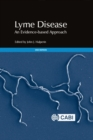 Lyme Disease : An Evidence-based Approach - Book