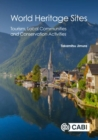 World Heritage Sites : Tourism, Local Communities and Conservation Activities - Book