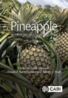 The Pineapple : Botany, Production and Uses - Book
