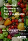 Controlled Atmosphere Storage of Fruit and Vegetables - Book