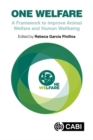 One Welfare : A Framework to Improve Animal Welfare and Human Well-being - Book