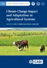 Climate Change Impact and Adaptation in Agricultural Systems - Book