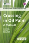 Crossing in Oil Palm : A Manual - eBook