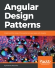 Angular Design Patterns : Implement the Gang of Four patterns in your apps with Angular - eBook