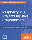 Raspberry Pi 3 Projects for Java Programmers - eBook