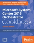 Microsoft System Center 2016 Orchestrator Cookbook - Second Edition - eBook