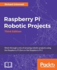Raspberry Pi Robotic Projects - Third Edition - eBook