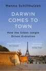 Darwin Comes to Town - Book