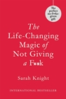 The Life-Changing Magic of Not Giving a F**k : Gift Edition - Book