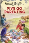 Five Go Parenting - Book