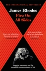 Fire on All Sides : Insanity, insomnia and the incredible inconvenience of life - eBook