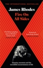 Fire on All Sides : Insanity, insomnia and the incredible inconvenience of life - Book