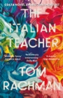 The Italian Teacher : The Costa Award Shortlisted Novel - Book