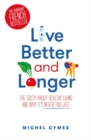 Live Better and Longer - Book