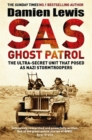 SAS Ghost Patrol : The Ultra-Secret Unit That Posed As Nazi Stormtroopers - Book