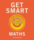 Get Smart: Maths : The Big Ideas You Should Know - Book