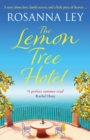 The Lemon Tree Hotel : An enchanting story about family, love and secrets that is perfect for Spring! - eBook