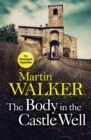 The Body in the Castle Well : The Dordogne Mysteries 12 - eBook