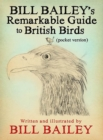 Bill Bailey's Remarkable Guide to British Birds - Book