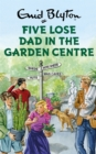 Five Lose Dad in the Garden Centre - Book