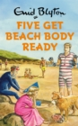 Five Get Beach Body Ready - Book