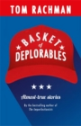 Basket of Deplorables : Shortlisted for the Edge Hill Prize - Book
