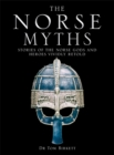 The Norse Myths : Stories of The Norse Gods and Heroes Vividly Retold - Book