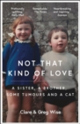 Not That Kind of Love - Book