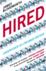 Hired : Six Months Undercover in Low-Wage Britain - Book