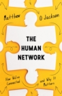 The Human Network : How We're Connected and Why It Matters - eBook