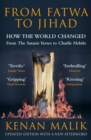 From Fatwa to Jihad : How the World Changed: The Satanic Verses to Charlie Hebdo - Book