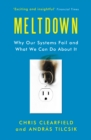 Meltdown : Why Our Systems Fail and What We Can Do About It - Book