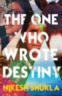 The One Who Wrote Destiny - Book