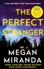 The Perfect Stranger : A twisting, compulsive read perfect for fans of Paula Hawkins and Gillian Flynn - Book