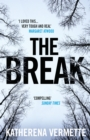 The Break : The powerful tale of love, loss and violence, endorsed by Margaret Atwood - eBook
