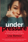 Under Pressure : Confronting the Epidemic of Stress and Anxiety in Girls - Book