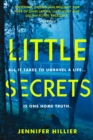 Little Secrets : 'For fans of Shari Lapena, Liz Nugent and Gillian Flynn' Will Dean, author of Dark Pines - eBook