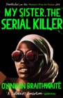 My Sister, the Serial Killer : The Sunday Times Bestseller - eBook