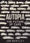 Autopia : The Future of Cars - Book