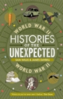 Histories of the Unexpected: World War II - Book