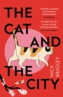 The Cat and The City : A BBC Radio 2 Book Club Pick