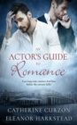 An Actor's Guide to Romance - eBook