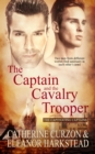 The Captain and the Cavalry Trooper - eBook