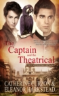 The Captain and the Theatrical - eBook
