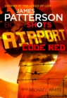 Airport - Code Red : BookShots - eBook